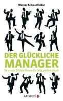 Werner Schwanfelder: Der glückliche Manager