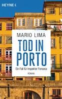 Mario Lima: Tod in Porto ★★★★