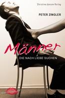 Peter Zingler: Männer, die nach Liebe suchen ★★