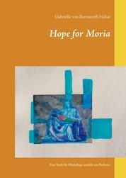 Hope for Moria - Eine Stadt für Flüchtlinge anstelle von Barbarei