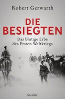 Robert Gerwarth: Die Besiegten ★★★★★