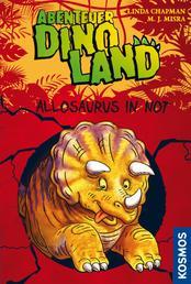 Abenteuer Dinoland, 1, Allosaurus in Not