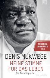 Meine Stimme für das Leben - Die Autobiografie - Friedensnobelpreis 2018