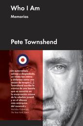 Who I am - Memorias de Pete Townshend