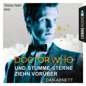 Doctor Who - Und stumme Sterne ziehn vorüber (Gekürzt)
