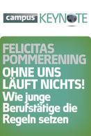 Felicitas Pommerening: Ohne uns läuft nichts! ★★★