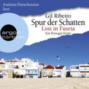 Lost in Fuseta - Spur der Schatten (Ungekürzte Lesung)