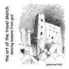 James Warfield: The Art of the Travel Sketch