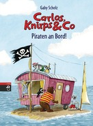 Gaby Scholz: Carlos, Knirps & Co - Piraten an Bord! ★★★★★
