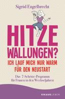 Sigrid Engelbrecht: Hitzewallungen? Ich lauf mich nur warm für den Neustart ★★★