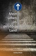 Veselina Wirtz: Mein Leben im gelobten Land
