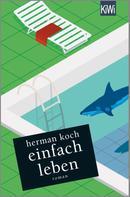 Herman Koch: Einfach leben ★★★
