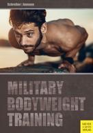 Andreas Aumann: Military Bodyweight Training ★★★