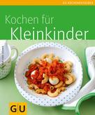Dagmar von Cramm: Kleinkinder, Kochen für
