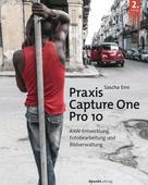 Sascha Erni: Praxis Capture One Pro 10