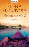 Fiona McIntosh: Herzen aus Gold ★★★★★