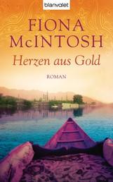 Herzen aus Gold - Roman