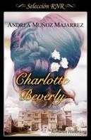 Andrea Muñoz: Charlotte Beverly