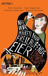 """""""Nee, wir haben nur freilaufende Eier!"""" - Deutschland im O-Ton, Folge 2"""