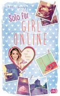 Zoe Sugg alias Zoella: Solo für Girl Online ★★★★★