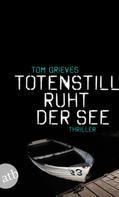 Tom Grieves: Totenstill ruht der See ★★★★
