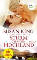 Susan King: Sturm über dem Hochland ★★★★