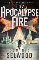Dominic Selwood: The Apocalypse Fire