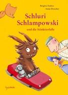 Brigitte Endres: Schluri Schlampowski und die Stinktierfalle ★★★★★