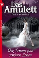 Patricia Vandenberg: Das Amulett 7 – Liebesroman ★★★★★