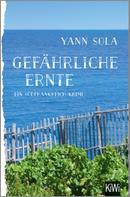 Yann Sola: Gefährliche Ernte ★★★★
