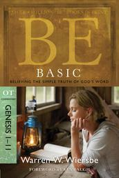 Be Basic (Genesis 1-11) - Believing the Simple Truth of God's Word