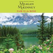 Fair is The Rose - Van Alen Sisters 2 (Unabridged)