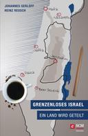 Heinz Reusch: Grenzenloses Israel ★★