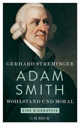 Adam Smith - Wohlstand und Moral