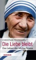 Christian Feldmann: Die Liebe bleibt ★★★★