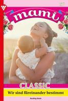 Gisela Reutling: Mami Classic 27 – Familienroman