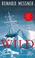 Reinhold Messner: Wild ★★★★