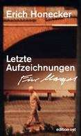 Erich Honecker: Letzte Aufzeichnungen ★★★
