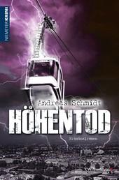 Höhentod - Kriminalroman