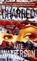 Kate Watterson: Charred ★★★★