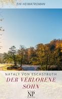 Nataly von Eschstruth: Der verlorene Sohn