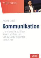 Peter Brandl: Kommunikation ★★★