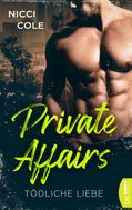 Nicci Cole: Private Affairs - Tödliche Liebe ★★★★★