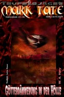 W. A. Hary: TEUFELSJÄGER 197-198: Götterdämmerung in der Hölle