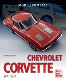 Matthias Gerst: Chevrolet Corvette