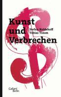 Stefan Koldehoff: Kunst und Verbrechen ★★★★
