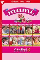 Gisela Reutling: Mami Staffel 3 – Familienroman ★★★★