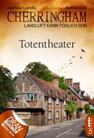 Matthew Costello: Cherringham - Totentheater ★★★★