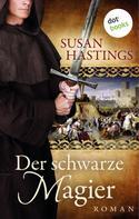 Susan Hastings: Der schwarze Magier ★★★★