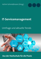 Achim Schmidtmann: IT-Servicemanagement (in OWL)